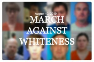 """""""Mass Shooters & the March Against Whiteness"""""""